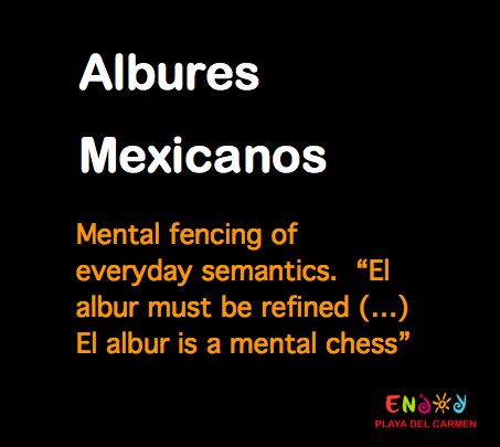 Albures Mexicanos - ENJOY Playa del Carmen